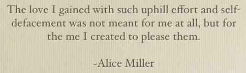 Quote by Alice Miller