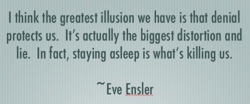Quote by Eve Ensler