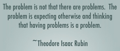 Quote by Theodore Isaac Rubin